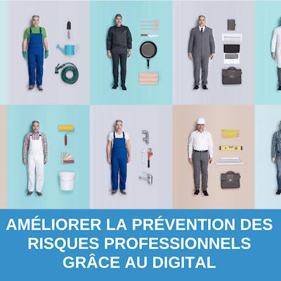 Améliorer la Prévention des risques professionnels grâce au digital : retour sur expérience